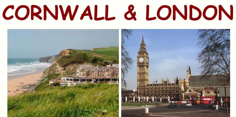 Cornwall and London